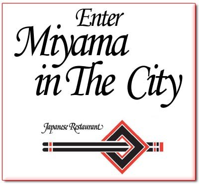 Enter Miyama in the City Restaurant